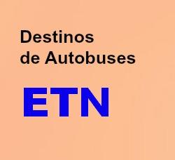 Destinos de los Autobuses ETN y Turistar Lujo en México.